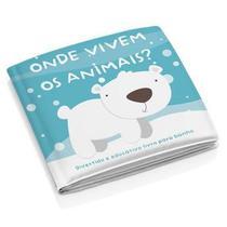 Livro para Banho Educativo Onde Vivem os Animais - Multikids Baby -