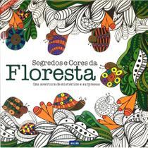Livro para colorir - Segredos e Cores da Floresta - Editora Escala