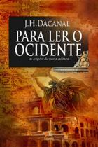 Livro - Para ler o ocidente - as origens de nossa cultura -