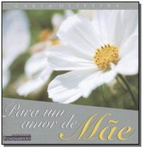 Livro - Para Um Amor De Mãe -