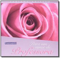 Livro - Para Um Amor De Professora -
