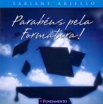 Livro - Parabéns Pela Formatura! -