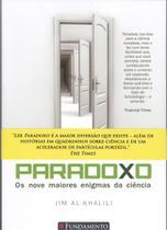 Livro - Paradoxo - Os Nove Maiores Enigmas Da Ciência -