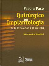 Livro - Paso a Paso Quirúrgico en Implantología - De la Instalación a la Prótesis -