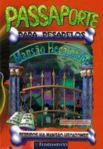 Livro - Passaporte Para Pesadelos - Perdidos Na Mansão Hecatombe -