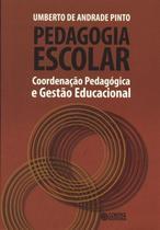Livro - Pedagogia escolar -