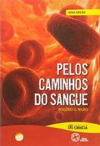 Livro - Pelos caminhos do sangue -