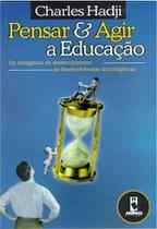 Livro - Pensar e Agir a Educação -