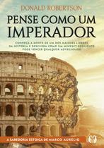 Livro - Pense como um imperador -