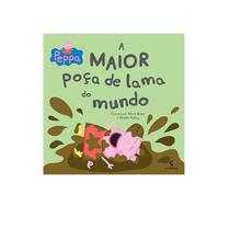 Livro Peppa Pig a Maior Poça De Lama Do Mundo - Salamandra