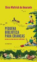 Livro - Pequena biblioteca para crianças -