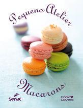 Livro - Pequeno Atelier de macarons -
