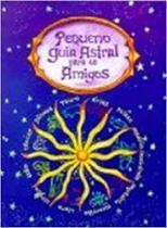 Livro - Pequeno guia astral para os amigos -