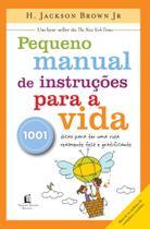 Livro - Pequeno manual de instruções para a vida -