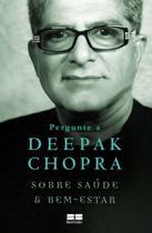 Livro - Pergunte a Deepak Chopra sobre saúde e bem-estar -