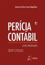Livro - Perícia Contábil - Uma Abordagem Teórica, Ética, Legal, Processual e Operacional -
