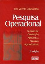 Livro - Pesquisa Operacional: Técnicas De Otimização Aplicadas A Sistemas Agroindustriais -