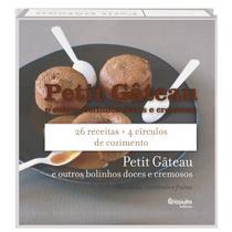 Livro - Petit gateau e outros bolinhos doces e cremosos -