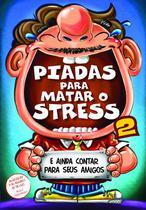 Livro - Piadas Para Matar O Stress 02 -