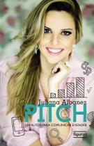 Livro - Pitch. 3 Minutos Para Comunicar e Vender -
