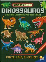 Livro - Pixelmania: dinossauros -