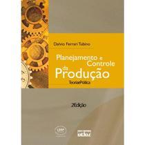 Livro - Planejamento E Controle Da Produção: Teoria E Prática -