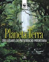 Livro - Planeta Terra: 200 lugares de preservação prioritária -