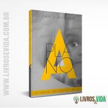 Livro Plano A - Alinhados com o Coração do Pai | David Santos - Vinde -