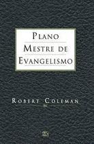 Livro - Plano mestre de evangelismo - Robert Coleman - Editora Mundo Cristão