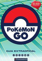 Livro - Pokémon Go: Guia Extraoficial -