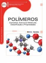 Livro - Polímeros - Conceitos, estrutura molecular, classificação e propriedades