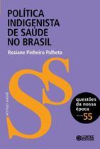 Livro - Política indigenista de saúde no Brasil -