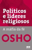 Livro - Políticos e líderes religiosos: A máfia da fé -