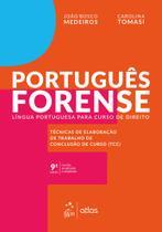 Livro - Português Forense - Língua Portuguesa para Curso de Direito -