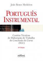 Livro - Português Instrumental: Contém Técnicas De Elaboração De Trabalho De Conclusão De Curso (Tcc) -