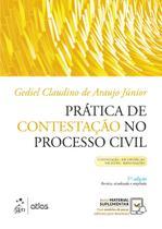 Livro - Prática de Contestação no Processo Civil - Contestação - Reconvenção - Exceções - Impugnações -