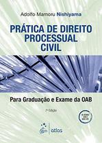 Livro - Prática De Direito Processual Civil: Para Graduação E Exame Da Oab -
