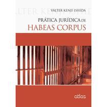 Livro - Prática Jurídica De Habeas Corpus -