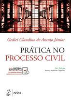 Livro - Prática no Processo Civil -