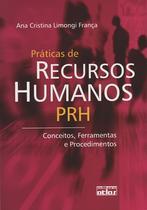 Livro - Práticas De Recursos Humanos: Conceitos, Ferramentas E Procedimentos -