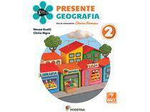 Livro Presente Geografia - 2º Ano