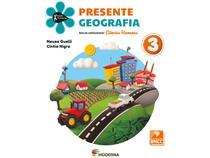 Livro Presente Geografia 3º Ano - Neuza Guelli Cíntia Nigro