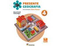 Livro Presente Geografia 4º Ano - Neuza Guelli e Cíntia Nigro