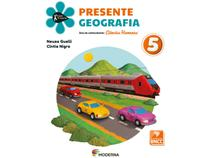 Livro Presente Geografia 5º Ano - Neuza Guelli e Cíntia Nigro