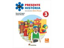 Livro Presente História 3º Ano - Ricardo Dreguer e Cássia Marconi
