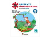 Livro Presente Língua Portuguesa Linguagens 3 Ano - Débora Vaz Elody Nunes Moraes Rosângela Veliago
