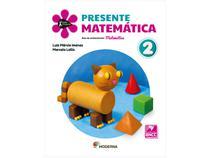 Livro Presente Matemática 2 Ano - Luiz Márcio Imenes Marcelo Lellis