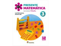 Livro Presente Matemática 3 Ano - Luiz Márcio Imenes Marcelo Lellis