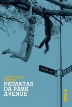 Livro - Primatas da Park Avenue -