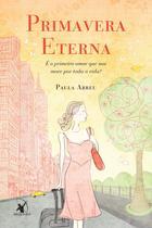 Livro - Primavera eterna -